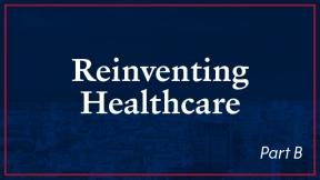 Summary - Reinventing Healthcare