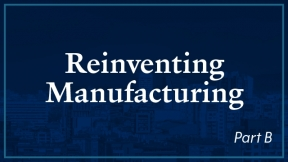 Summary - Reinventing Manufacturing
