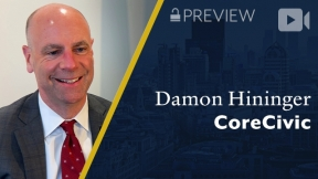 Preview: CoreCivic, Damon Hininger, President & CEO