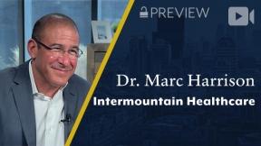 Preview: Intermountain Healthcare, Dr. Marc Harrison, President & CEO