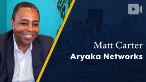 Aryaka Networks, Matt Carter, CEO