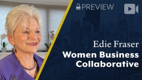Preview: Women Business Collaborative, Edie Fraser, CEO