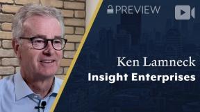 Preview: Insight Enterprises, Ken Lamneck, President & CEO