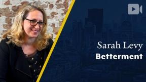 Betterment, Sarah Levy, CEO