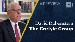 Preview: The Carlyle Group, David Rubenstein, Co-Founder & Co-Chairman