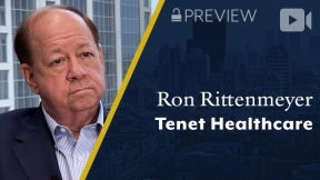Preview: Tenet Healthcare, Ron Rittenmeyer, Executive Chairman