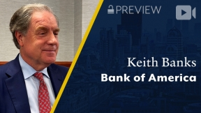Preview: Bank of America, Keith Banks, Vice Chairman